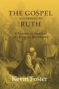 Kevin Foster - Gospel According to Ruth - front cover